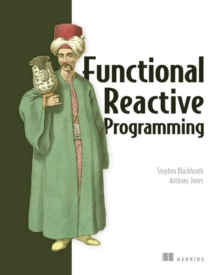 Functional Reactive Programming, Paperback / softback Book