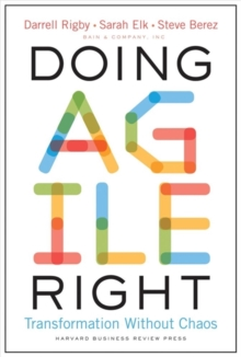 Doing Agile Right : Transformation Without Chaos, Hardback Book
