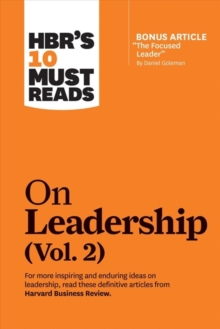 HBR's 10 Must Reads on Leadership, Vol. 2, Paperback / softback Book