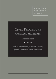 Civil Procedure: Cases and Materials