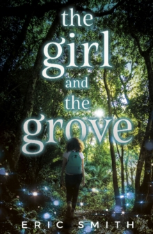 Girl and the Grove, Paperback / softback Book