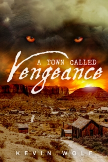 Town Called Vengeance, Paperback / softback Book