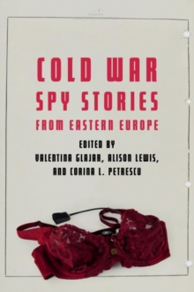 Cold War Spy Stories from Eastern Europe, Hardback Book
