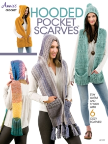 Hooded Pocket Scarves : Stay Warm and Stylish with 6 Cozy Scarves!, Paperback / softback Book