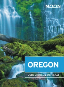Moon Oregon (Thirteenth Edition), Paperback / softback Book