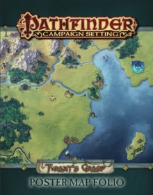 Pathfinder Campaign Setting: Tyrant's Grasp Poster Map Folio, Game Book
