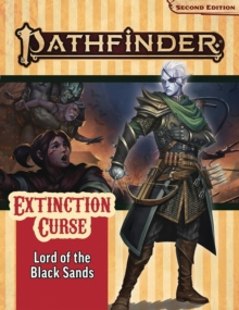 Pathfinder Adventure Path: Lord of the Black Sands (Extinction Curse 5 of 6) (P2), Game Book