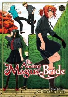 The Ancient Magus' Bride Vol. 11, Paperback / softback Book