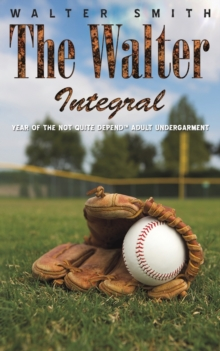 The Walter Integral, Paperback Book