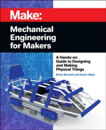 Mechanical Engineering for Makers, Paperback / softback Book