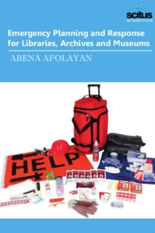 Emergency Planning and Response for Libraries, Archives and Museums, Hardback Book
