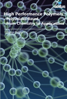 High Performance Polymers : Polyimides Based -- From Chemistry to Applications, Hardback Book