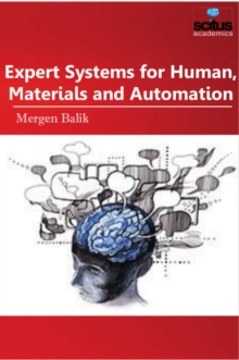 Expert Systems for Human, Materials and Automation, Hardback Book