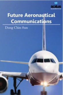 Future Aeronautical Communications, Hardback Book