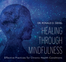 Healing Through Mindfulness, CD-Audio Book