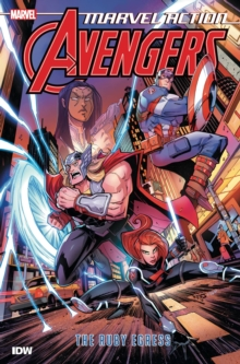 Marvel Action Avengers The Ruby Egress (Book Two), Paperback / softback Book