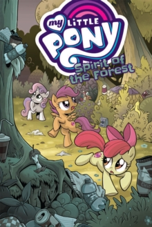 My Little Pony Spirit of the Forest, Paperback / softback Book