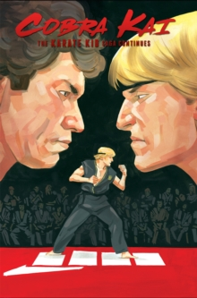 Cobra Kai: The Karate Kid Saga Continues - Johnny's Story, Paperback / softback Book