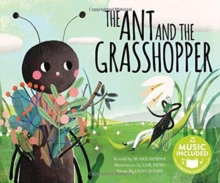 Ant and the Grasshopper (Classic Fables in Rhythm and Rhyme), Paperback / softback Book