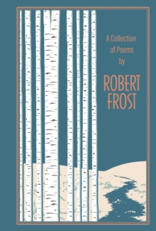 A Collection of Poems by Robert Frost, Hardback Book