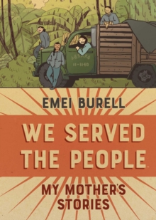 We Served the People : My Mother's Stories, Hardback Book