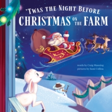 'Twas the Night Before Christmas on the Farm, Hardback Book