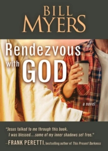 Rendezvous with God - Volume One : A Novel
