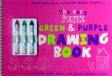 The Very Pink, Green and Purple Drawing Book, Spiral bound Book