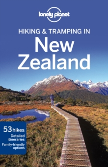 Lonely Planet Hiking & Tramping in New Zealand, Paperback Book