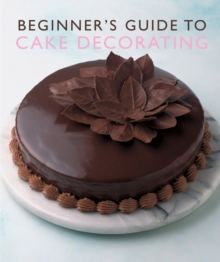 Beginner's Guide to Cake Decorating, Paperback Book