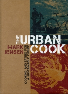 The Urban Cook, Hardback Book