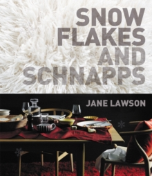 Snowflakes and Schnapps Pb, Paperback / softback Book