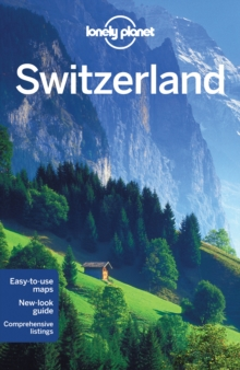 Lonely Planet Switzerland, Paperback Book