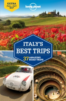 Lonely Planet Italy's Best Trips : 1, Paperback Book
