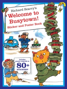 Richard Scarry's Welcome to Busytown! Sticker Book, Paperback Book
