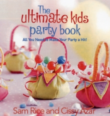 The Ultimate Party Book for Kids, Paperback Book