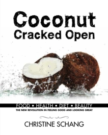 Coconut Cracked Open, Hardback Book