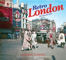 Retro London : The Way We Were, Hardback Book
