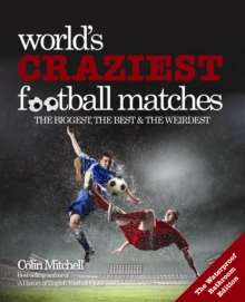 World's Craziest Football Matches, Paperback Book
