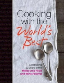 Cooking with the World's Best, Hardback Book