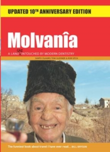 Molvania : A Land Untouched By Modern Dentistry, Paperback Book