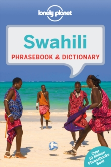 Lonely Planet Swahili Phrasebook & Dictionary, Paperback Book