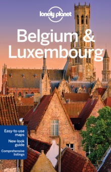 Lonely Planet Belgium & Luxembourg, Paperback Book