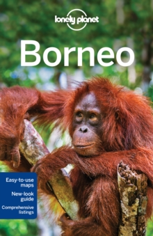 Lonely Planet Borneo, Paperback Book