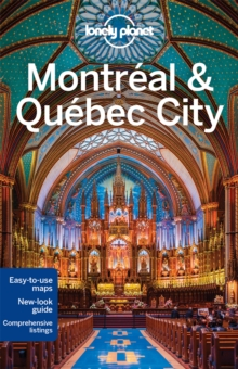 Lonely Planet Montreal & Quebec City, Paperback Book