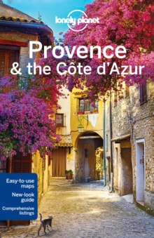 Lonely Planet Provence & the Cote d'Azur, Paperback Book
