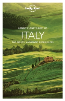 Lonely Planet Best of Italy, Paperback Book