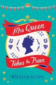Mrs Queen Takes the Train, Paperback Book