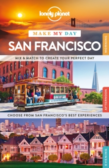 Lonely Planet Make My Day San Francisco, Spiral bound Book