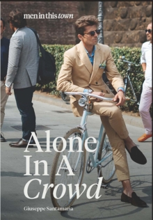 Men In This Town: Alone In A Crowd, Hardback Book